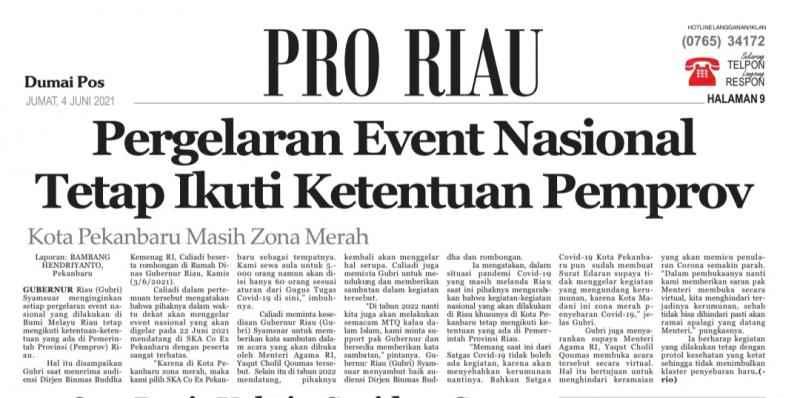 Pergelaran Event Nasional Tetap Ikuti Ketentuan Pemprov,  Pekanbaru Zona Merah