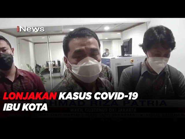 INEWS TV-Kasus COVID-19 DKI Jakarta Terus Melonjak