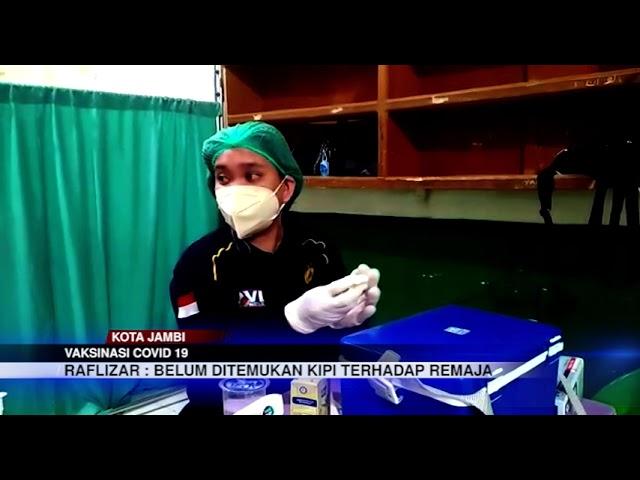 JAMBI  TV - VAKSINASI TERHADAP REMAJA DI JAMBI BARU 8,08 PERSEN