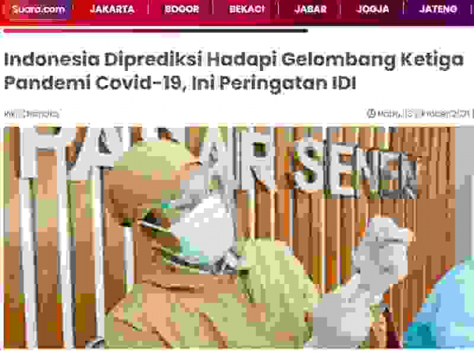 Indonesia Diprediksi Hadapi Gelombang Ketiga Pandemi Covid-19, Ini Peringatan IDI